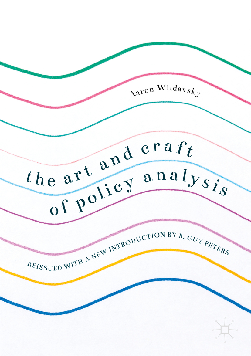 Wildavsky, Aaron - The Art and Craft of Policy Analysis, ebook