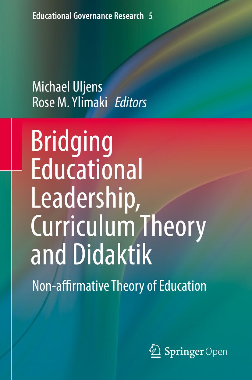 Uljens, Michael - Bridging Educational Leadership, Curriculum Theory and Didaktik, ebook
