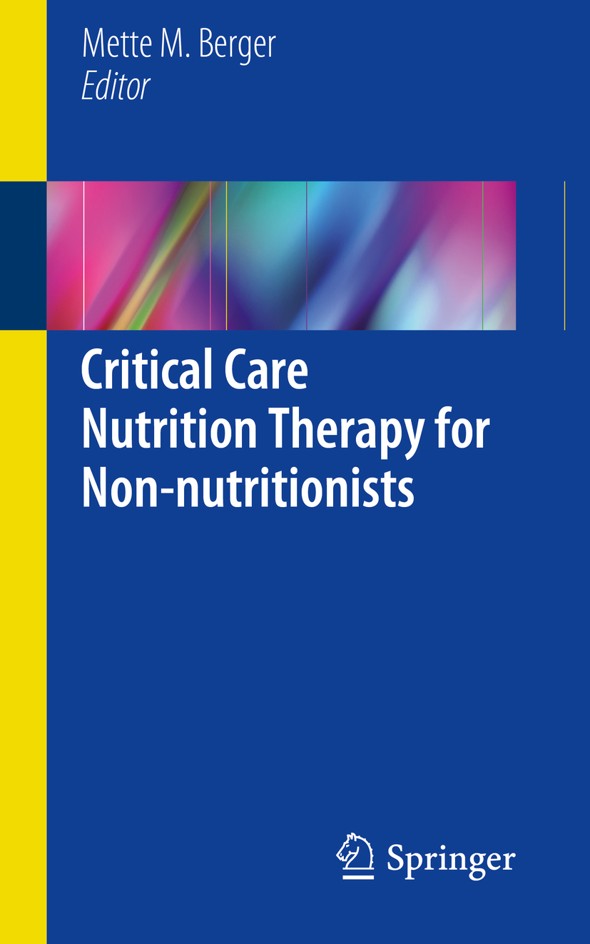 Berger, Mette M. - Critical Care Nutrition Therapy for Non-nutritionists, ebook