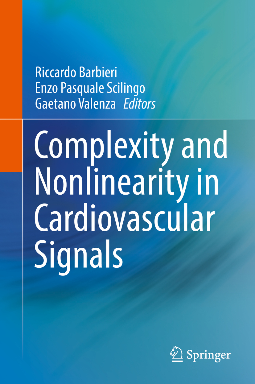 Barbieri, Riccardo - Complexity and Nonlinearity in Cardiovascular Signals, ebook