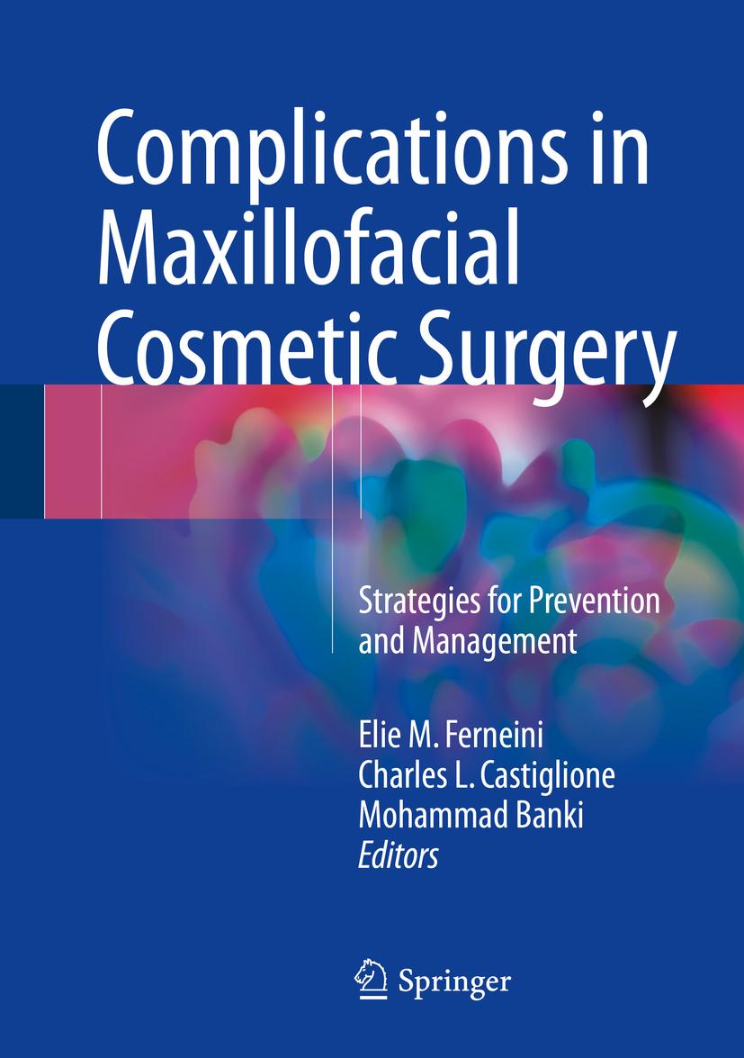 Banki, Mohammad - Complications in Maxillofacial Cosmetic Surgery, ebook