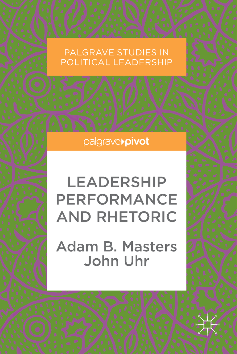 Masters, Adam B. - Leadership Performance and Rhetoric, ebook