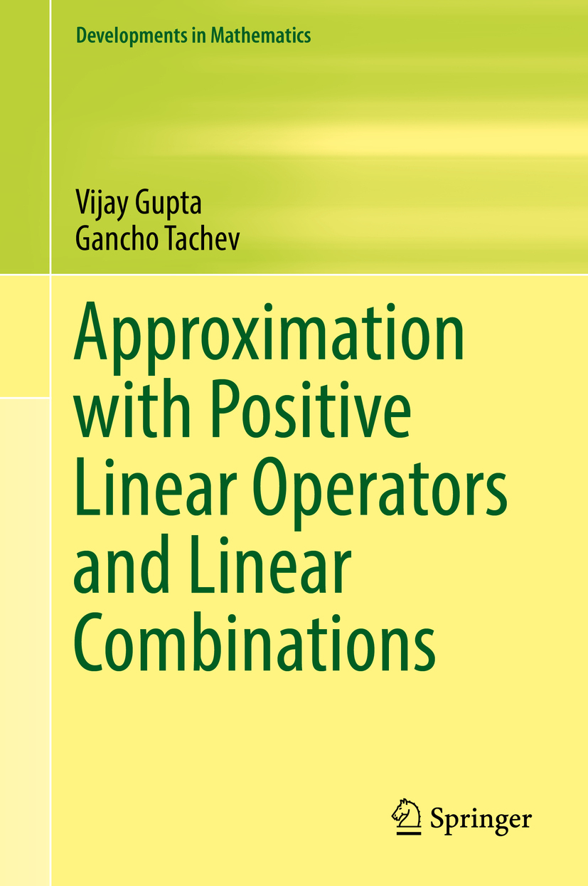 Gupta, Vijay - Approximation with Positive Linear Operators and Linear Combinations, ebook
