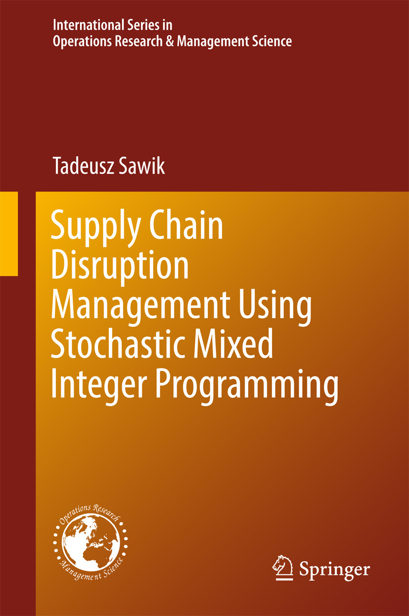 Sawik, Tadeusz - Supply Chain Disruption Management Using Stochastic Mixed Integer Programming, ebook