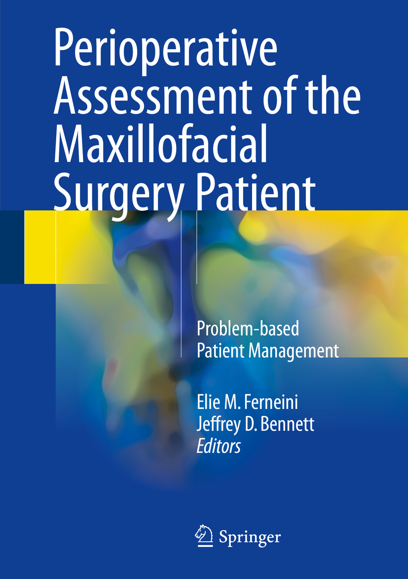 Bennett, Jeffrey D. - Perioperative Assessment of the Maxillofacial Surgery Patient, e-bok