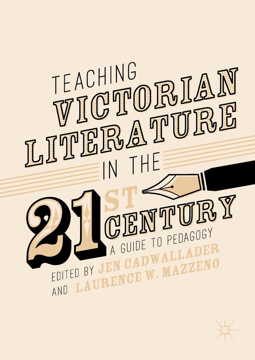 Cadwallader, Jen - Teaching Victorian Literature in the Twenty-First Century, ebook