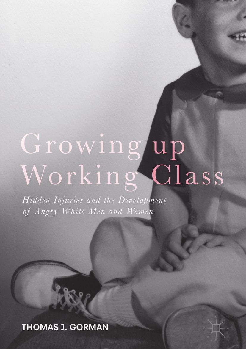 Gorman, Thomas J. - Growing up Working Class, ebook