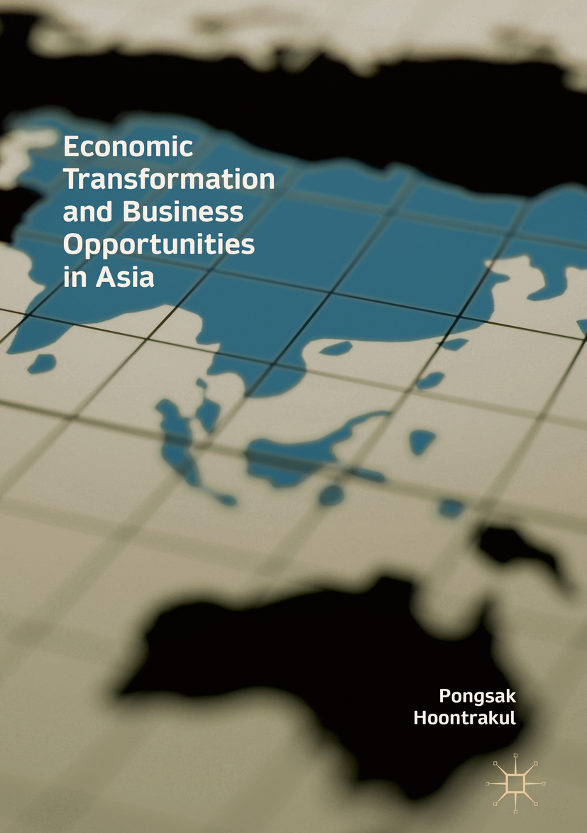 Hoontrakul, Pongsak - Economic Transformation and Business Opportunities in Asia, ebook