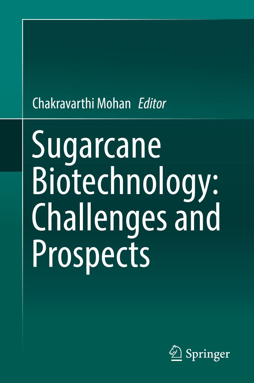 Mohan, Chakravarthi - Sugarcane Biotechnology: Challenges and Prospects, ebook