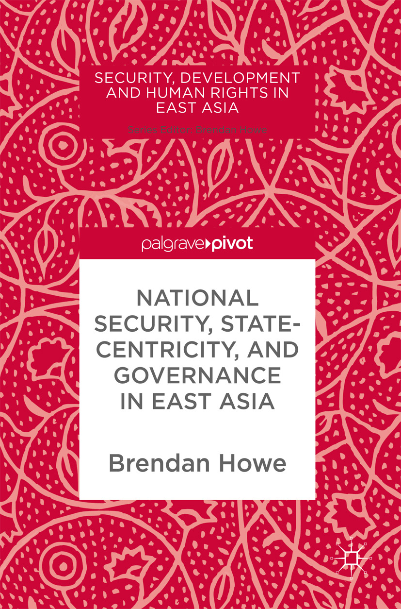 Howe, Brendan - National Security, Statecentricity, and Governance in East Asia, ebook