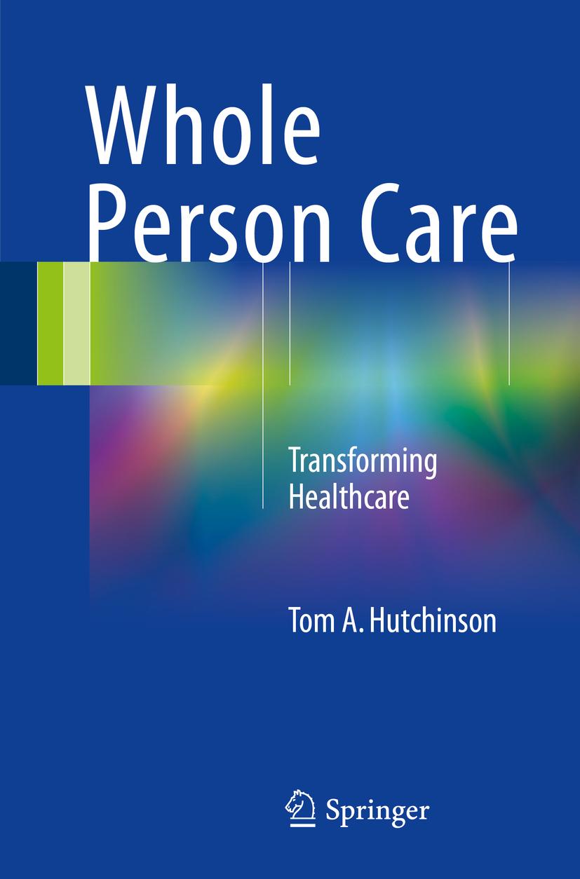 Hutchinson, Tom A. - Whole Person Care, ebook