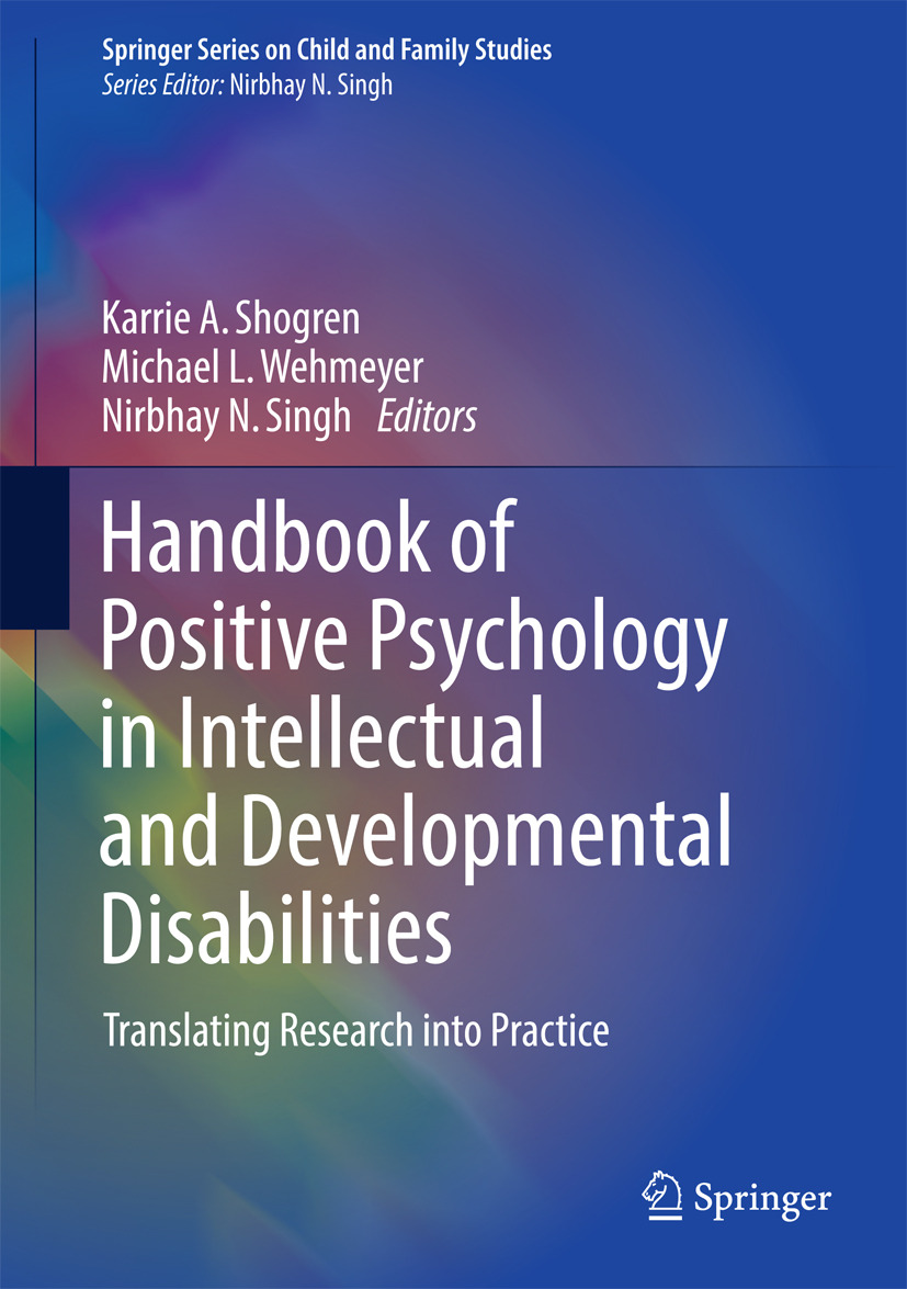 Shogren, Karrie A. - Handbook of Positive Psychology in Intellectual and Developmental Disabilities, e-bok
