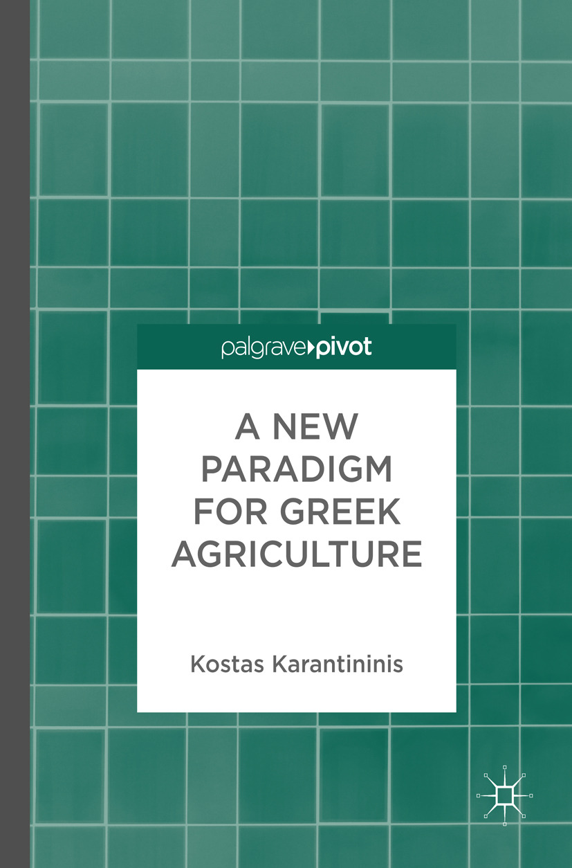 Karantininis, Kostas - A New Paradigm for Greek Agriculture, ebook