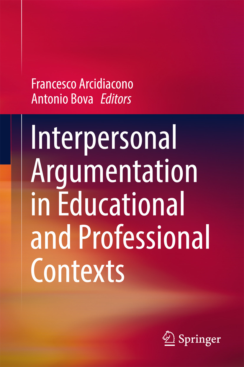 Arcidiacono, Francesco - Interpersonal Argumentation in Educational and Professional Contexts, ebook