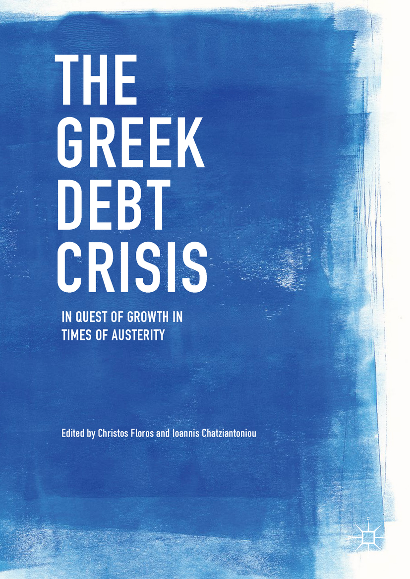Chatziantoniou, Ioannis - The Greek Debt Crisis, ebook