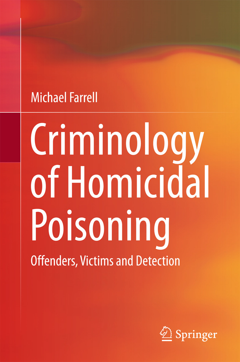 Farrell, Michael - Criminology of Homicidal Poisoning, ebook