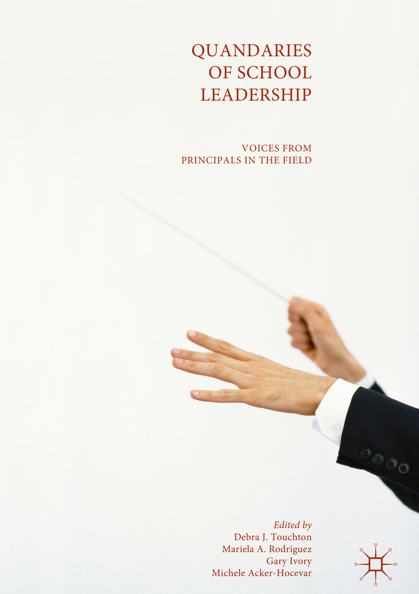 Acker-Hocevar, Michele - Quandaries of School Leadership, ebook