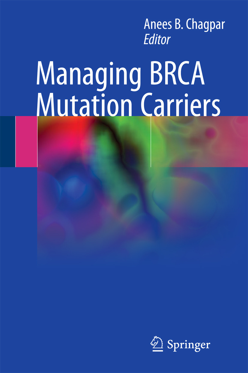 Chagpar, Anees B. - Managing BRCA Mutation Carriers, ebook