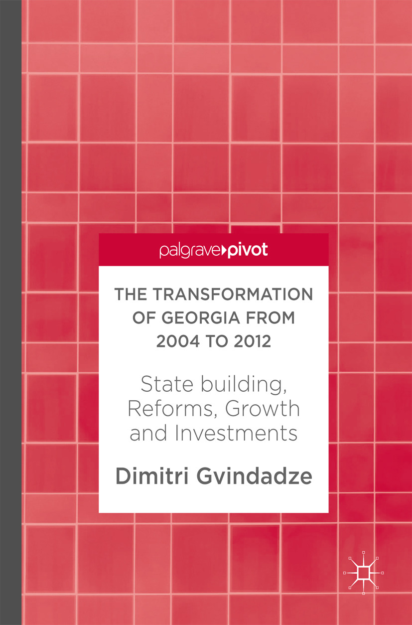 Gvindadze, Dimitri - The Transformation of Georgia from 2004 to 2012, ebook