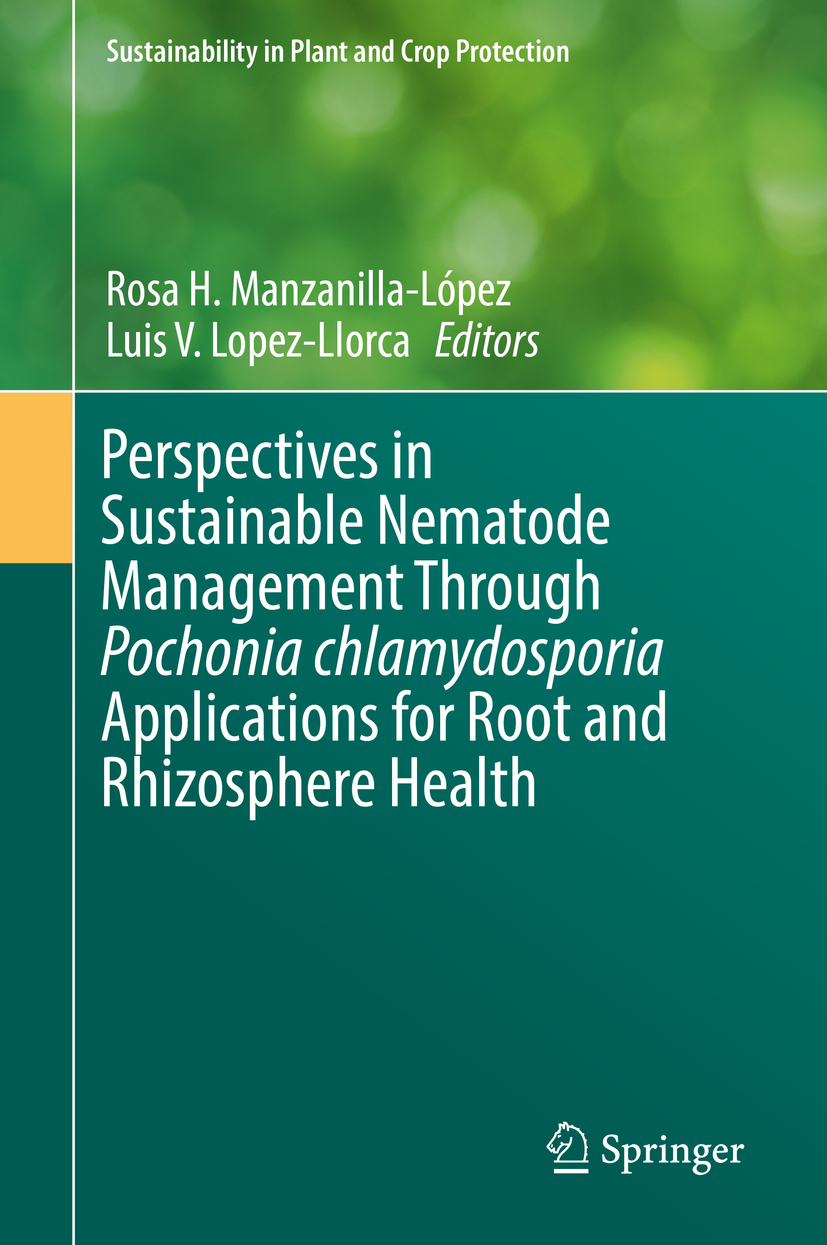 Lopez-Llorca, Luis V. - Perspectives in Sustainable Nematode Management Through Pochonia chlamydosporia Applications for Root and Rhizosphere Health, ebook