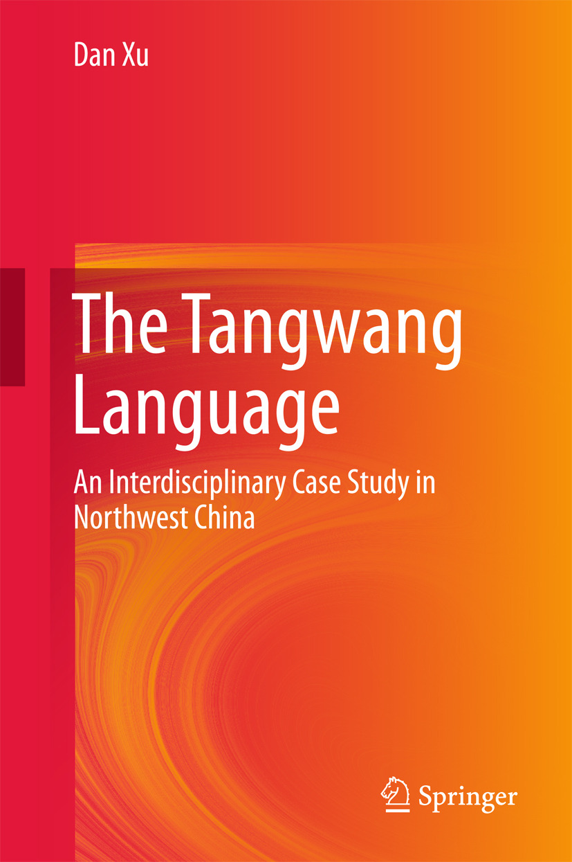 Xu, Dan - The Tangwang Language, ebook