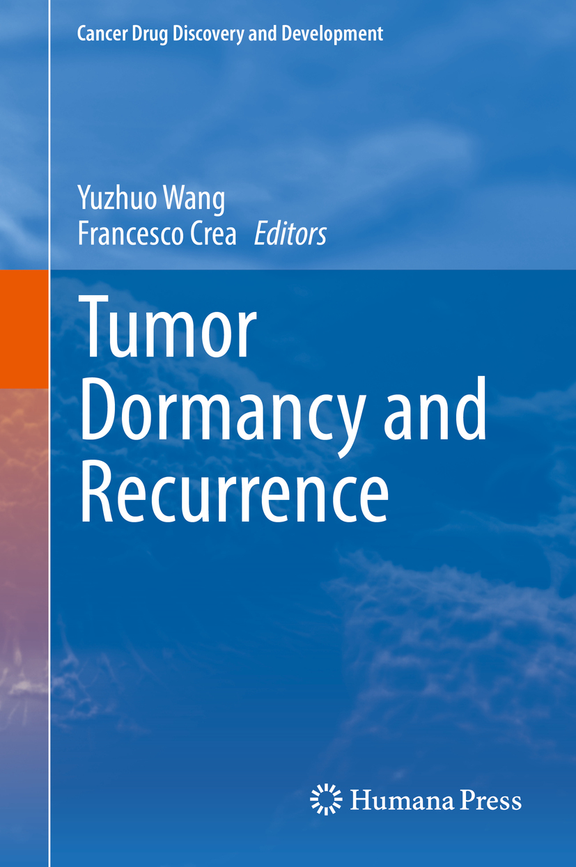 Crea, Francesco - Tumor Dormancy and Recurrence, ebook