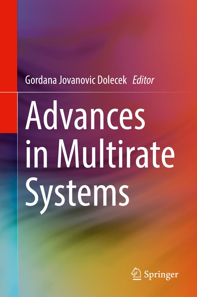 Dolecek, Gordana Jovanovic - Advances in Multirate Systems, ebook