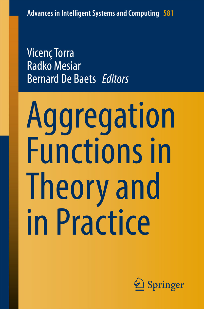 Baets, Bernard De - Aggregation Functions in Theory and in Practice, ebook