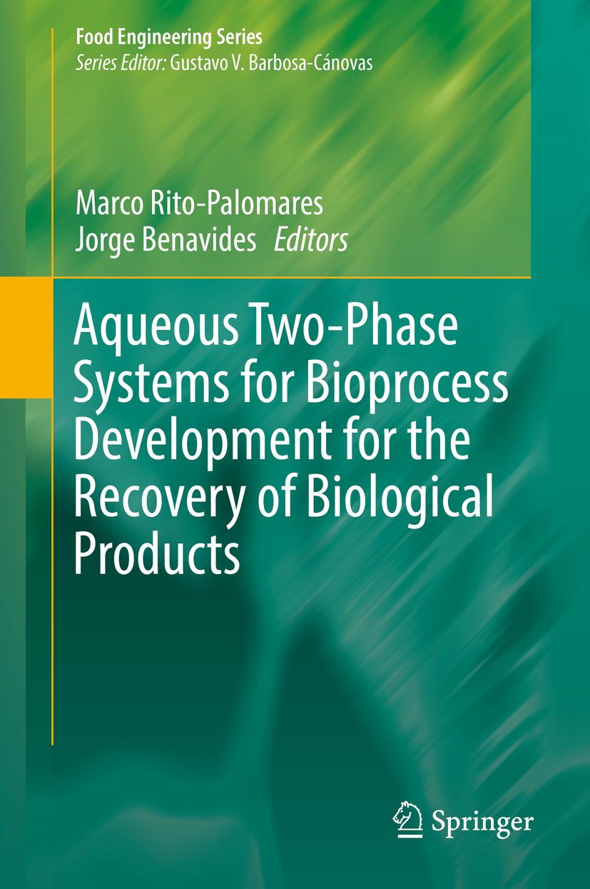 Benavides, Jorge - Aqueous Two-Phase Systems for Bioprocess Development for the Recovery of Biological Products, ebook