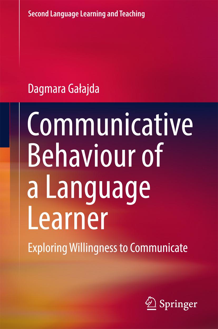 Gałajda, Dagmara - Communicative Behaviour of a Language Learner, ebook