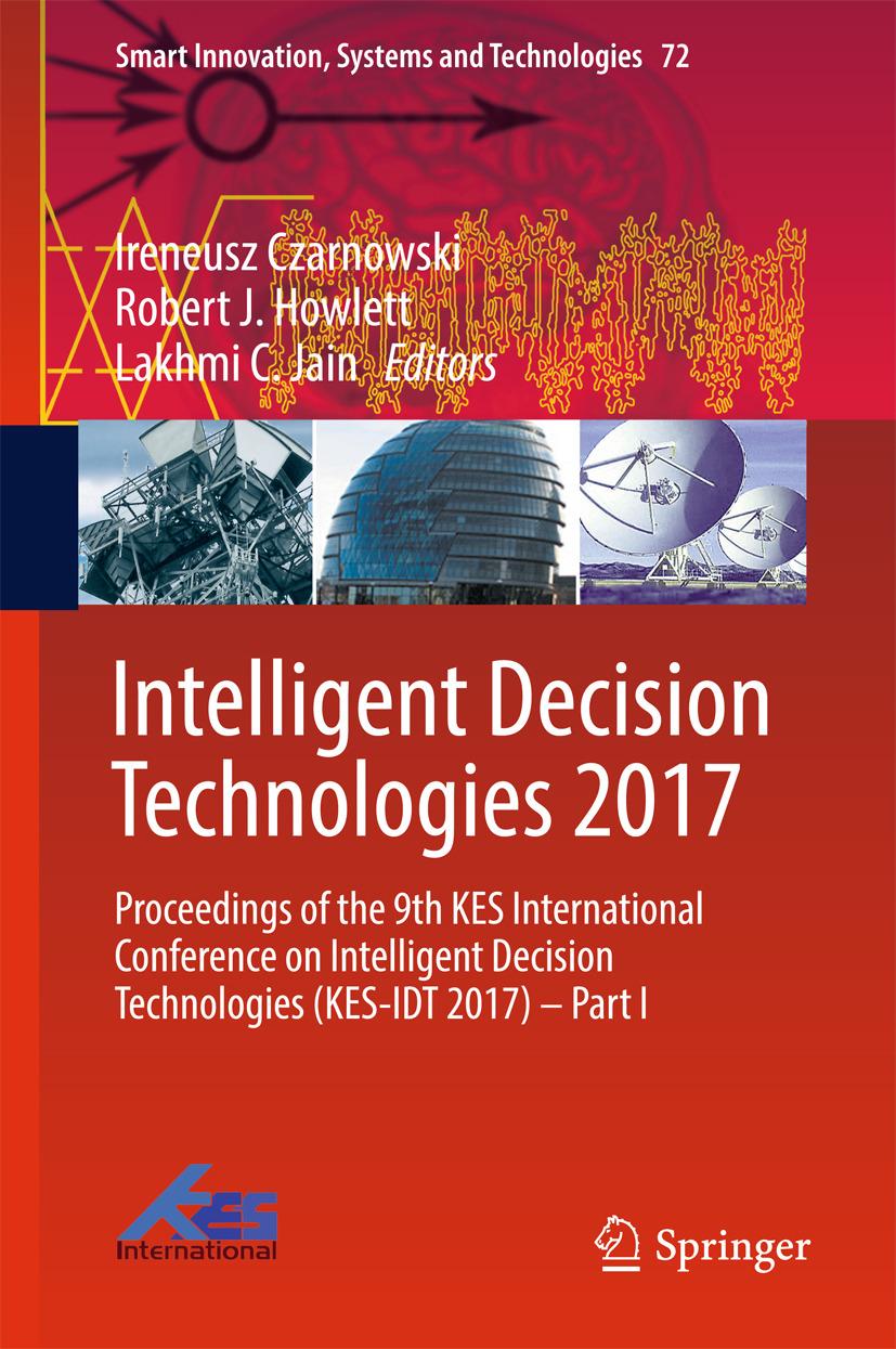 Czarnowski, Ireneusz - Intelligent Decision Technologies 2017, ebook