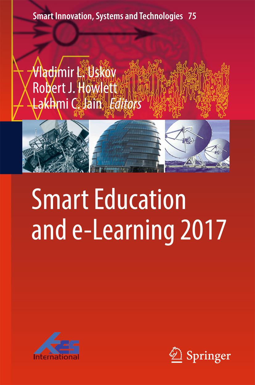 Howlett, Robert J. - Smart Education and e-Learning 2017, e-bok