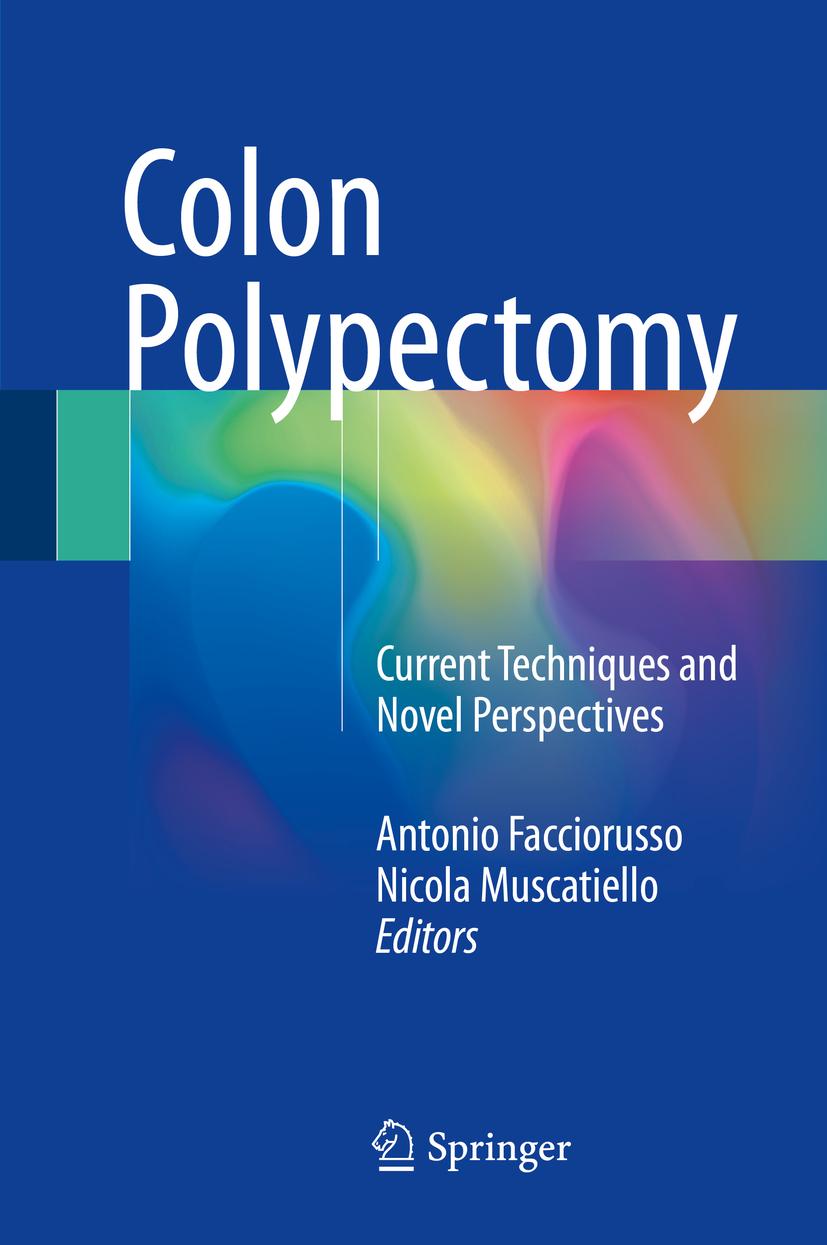 Facciorusso, Antonio - Colon Polypectomy, ebook