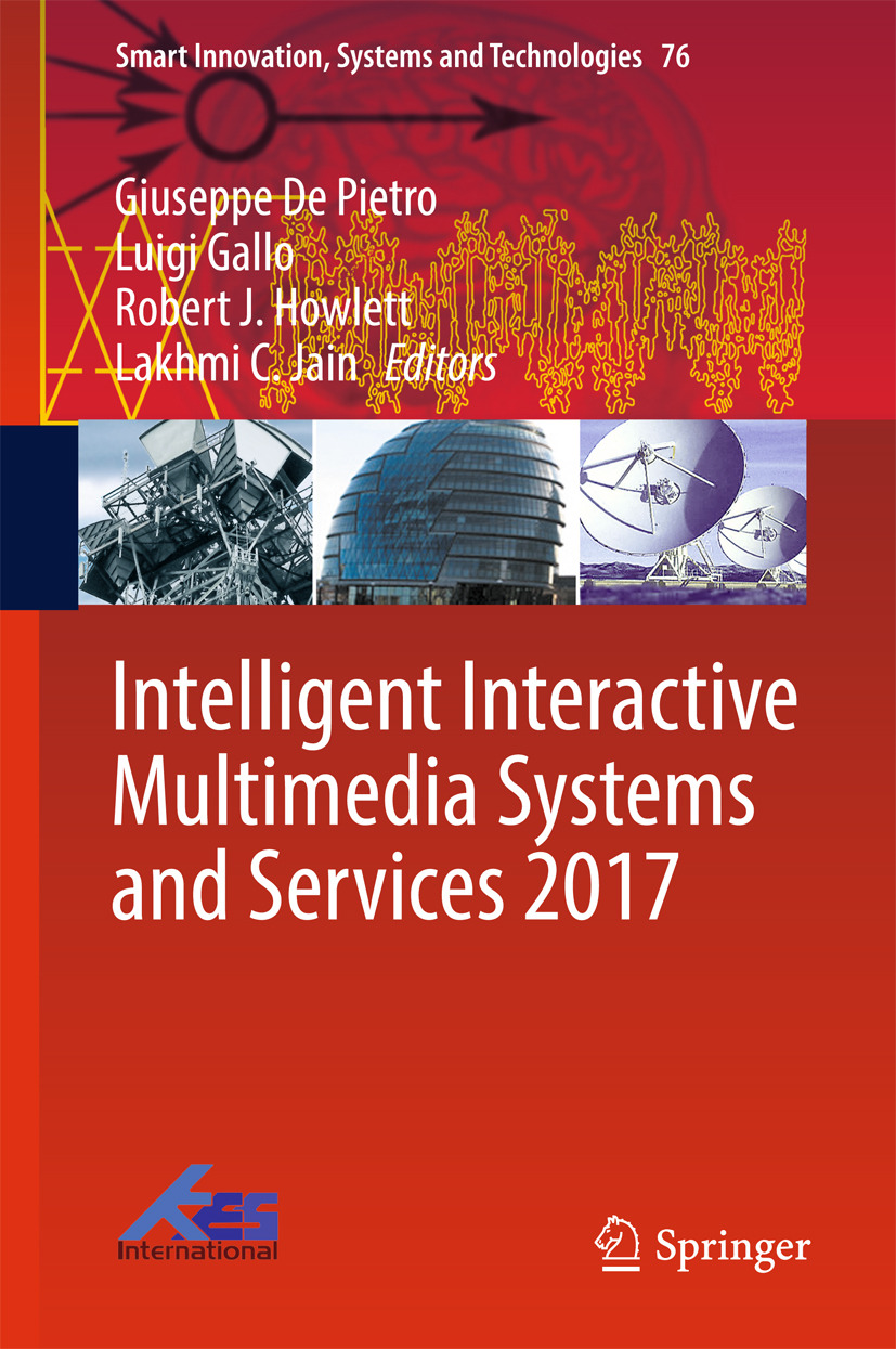 Gallo, Luigi - Intelligent Interactive Multimedia Systems and Services 2017, ebook