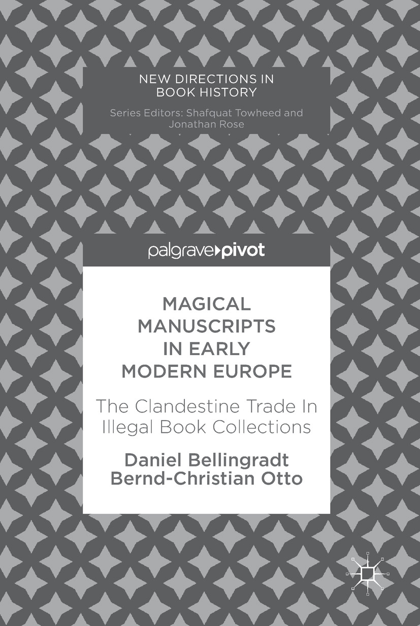Bellingradt, Daniel - Magical Manuscripts in Early Modern Europe, ebook
