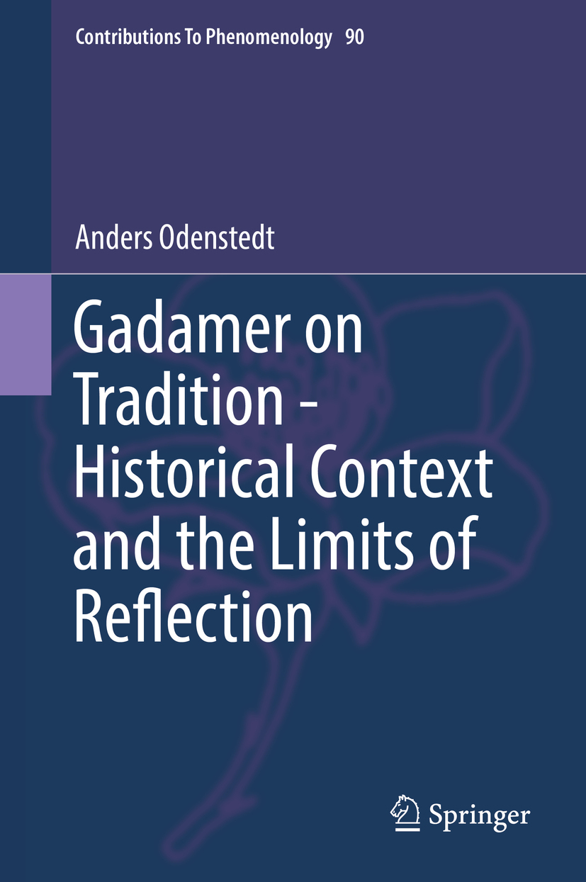 Odenstedt, Anders - Gadamer on Tradition - Historical Context and the Limits of Reflection, e-kirja