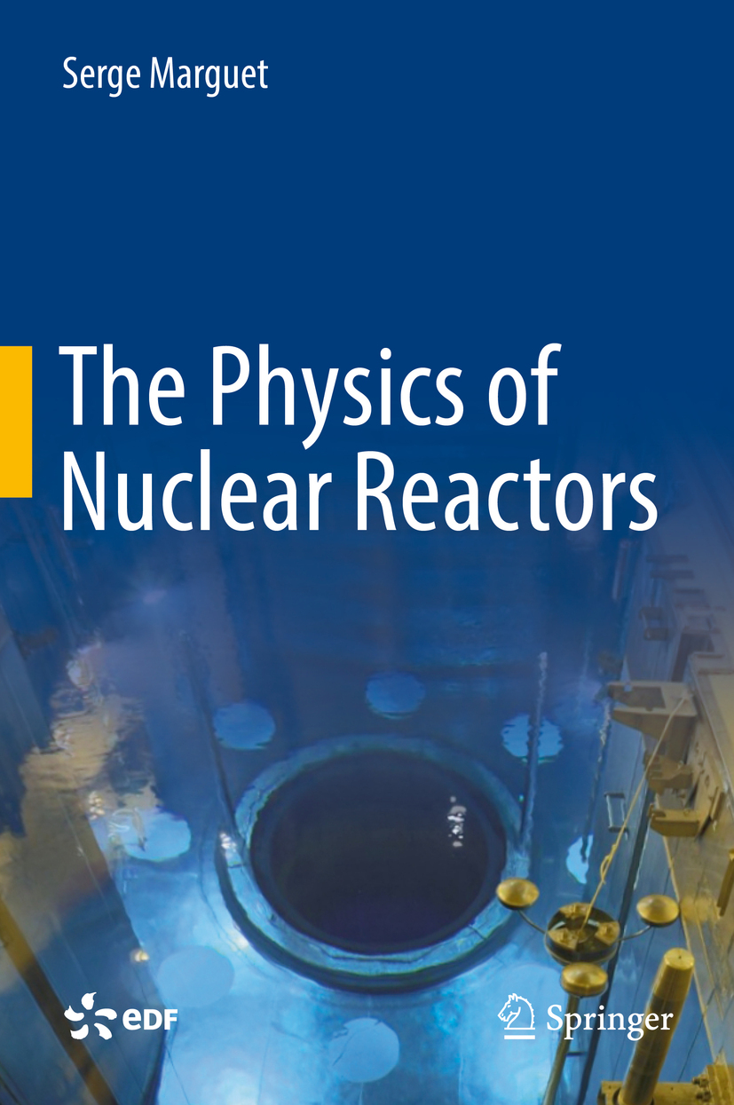 Marguet, Serge - The Physics of Nuclear Reactors, ebook
