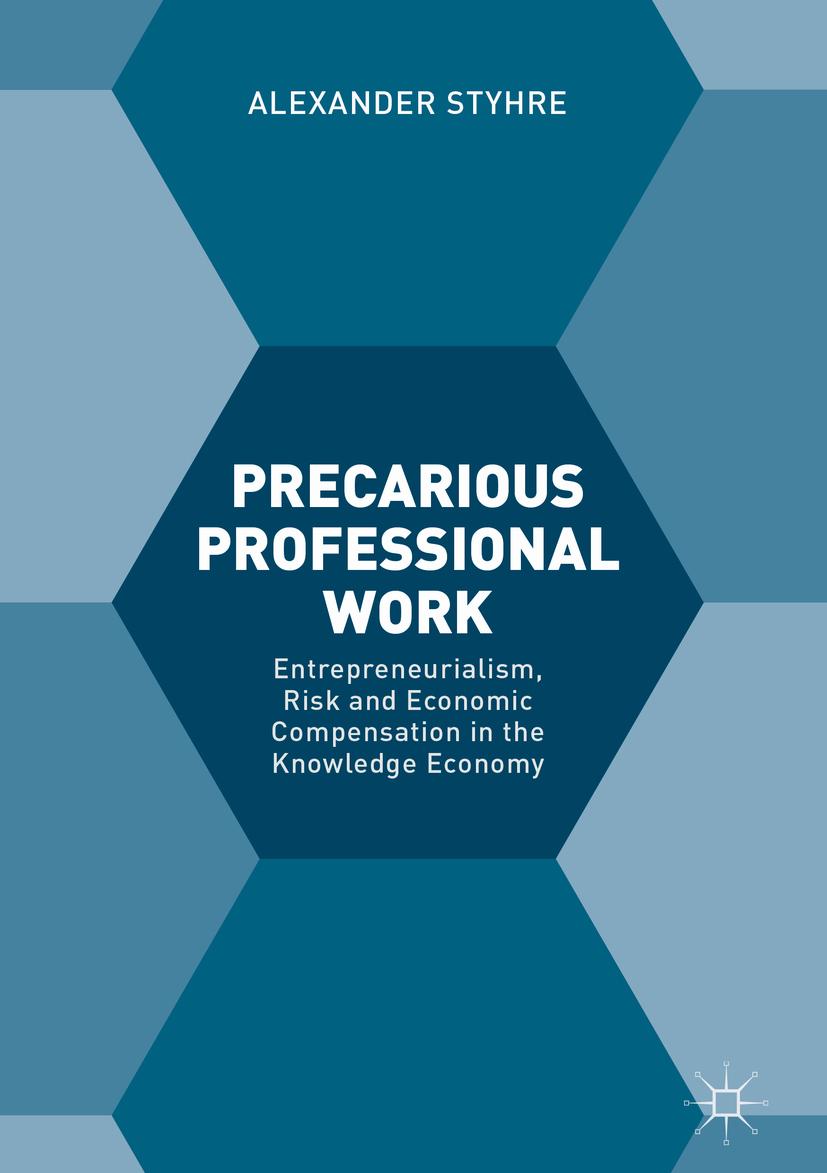 Styhre, Alexander - Precarious Professional Work, ebook