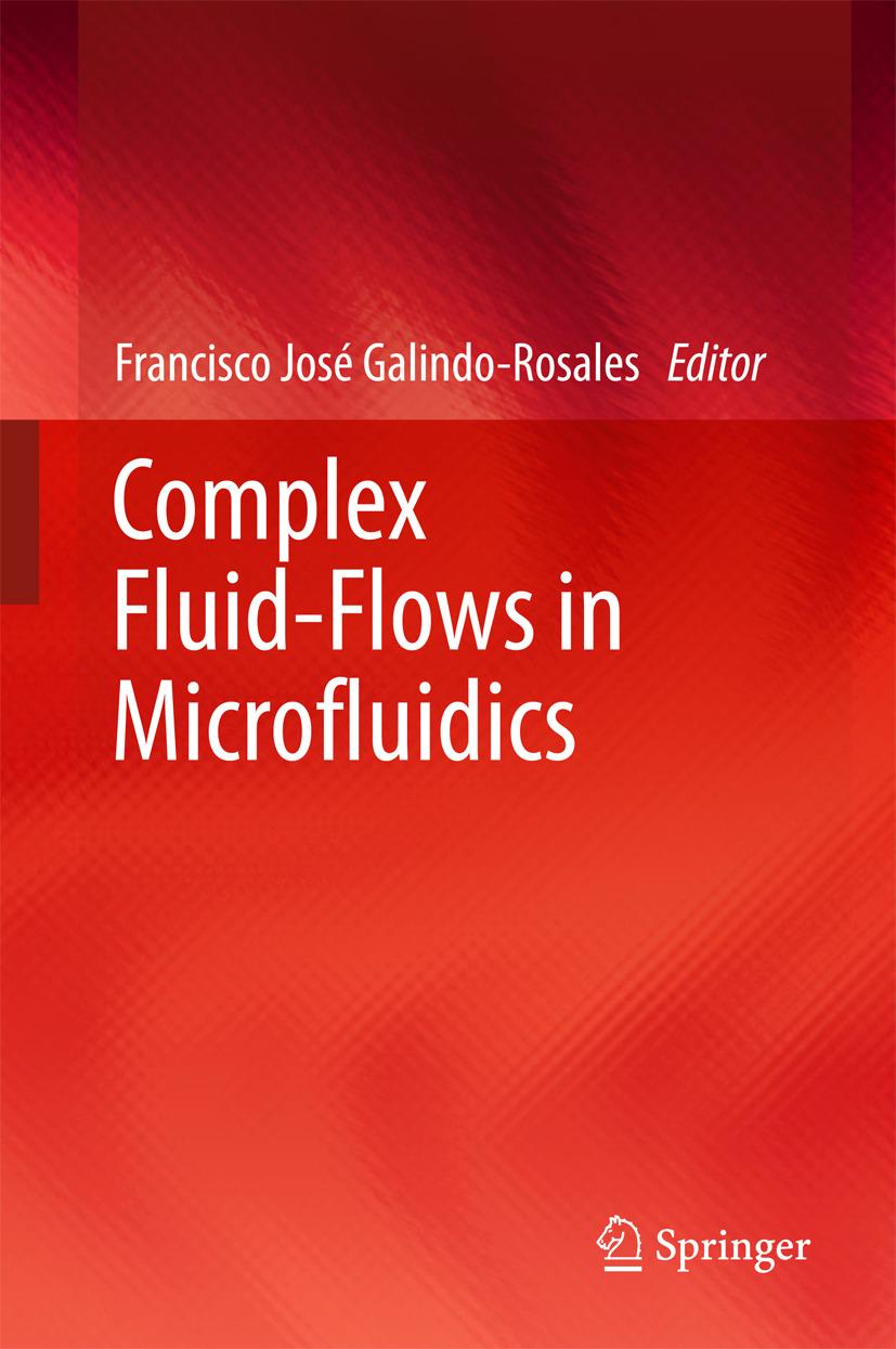 Galindo-Rosales, Francisco José - Complex Fluid-Flows in Microfluidics, ebook