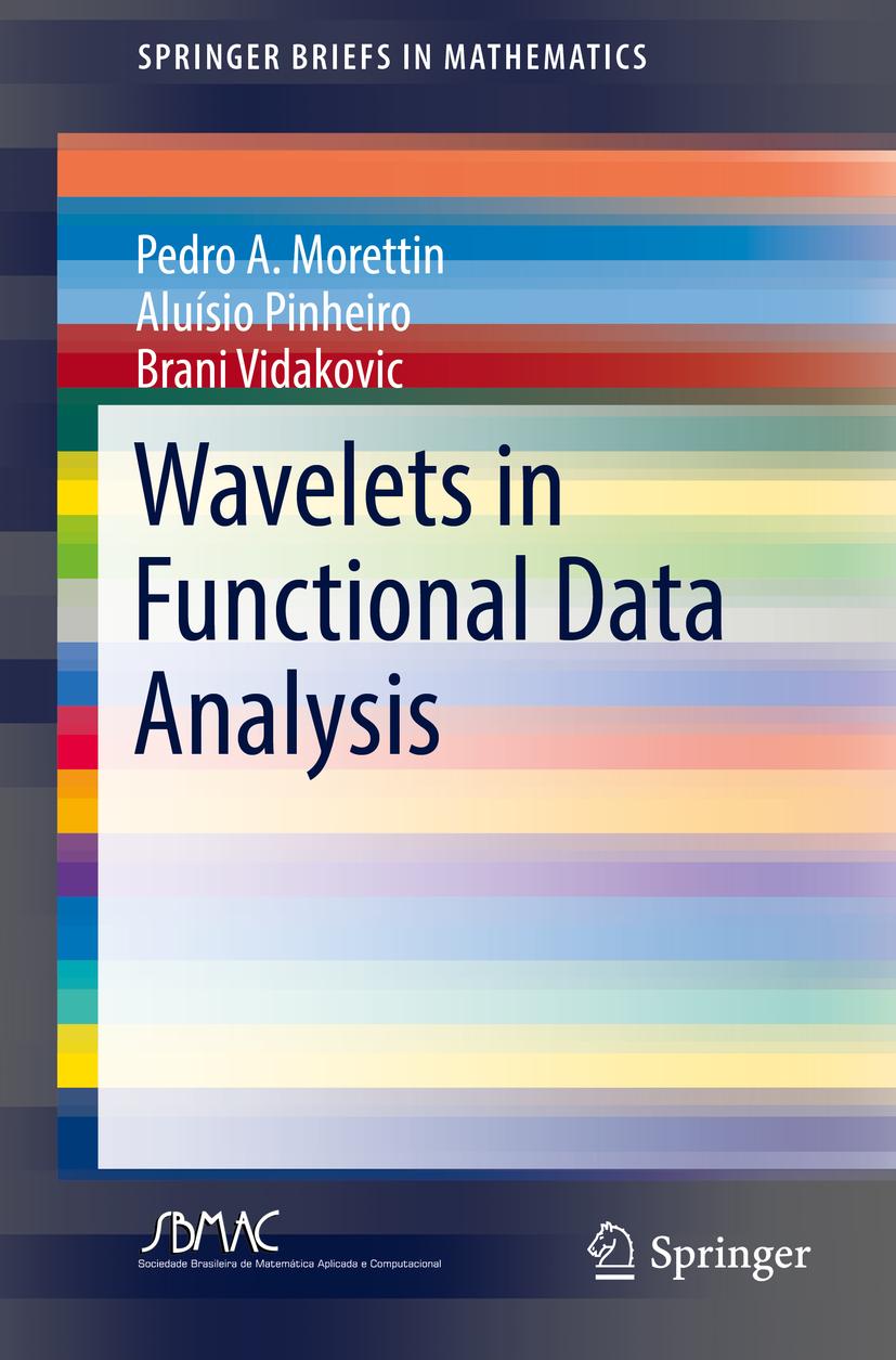 Morettin, Pedro A. - Wavelets in Functional Data Analysis, ebook