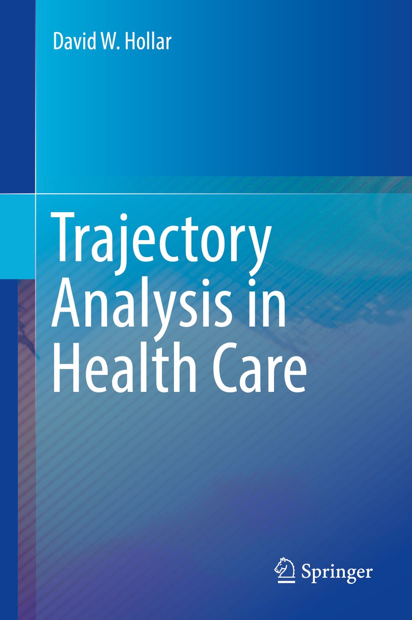 Hollar, David W. - Trajectory Analysis in Health Care, ebook