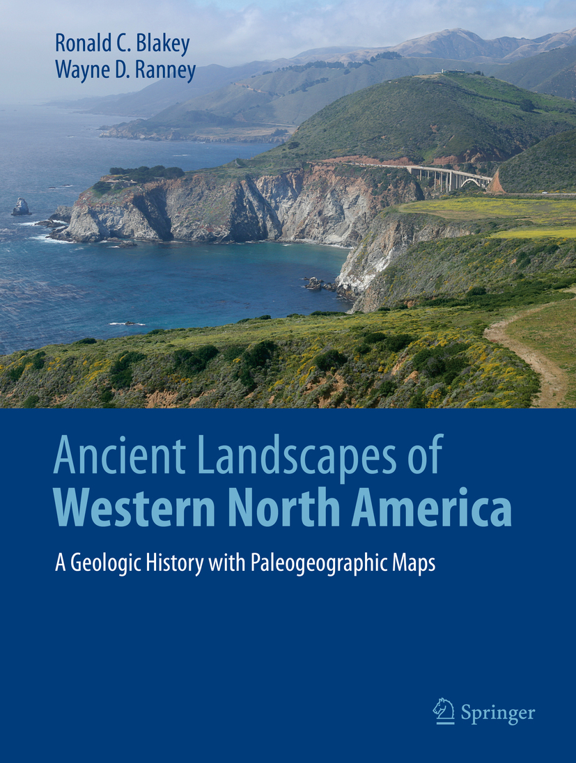 Blakey, Ronald C. - Ancient Landscapes of Western North America, ebook