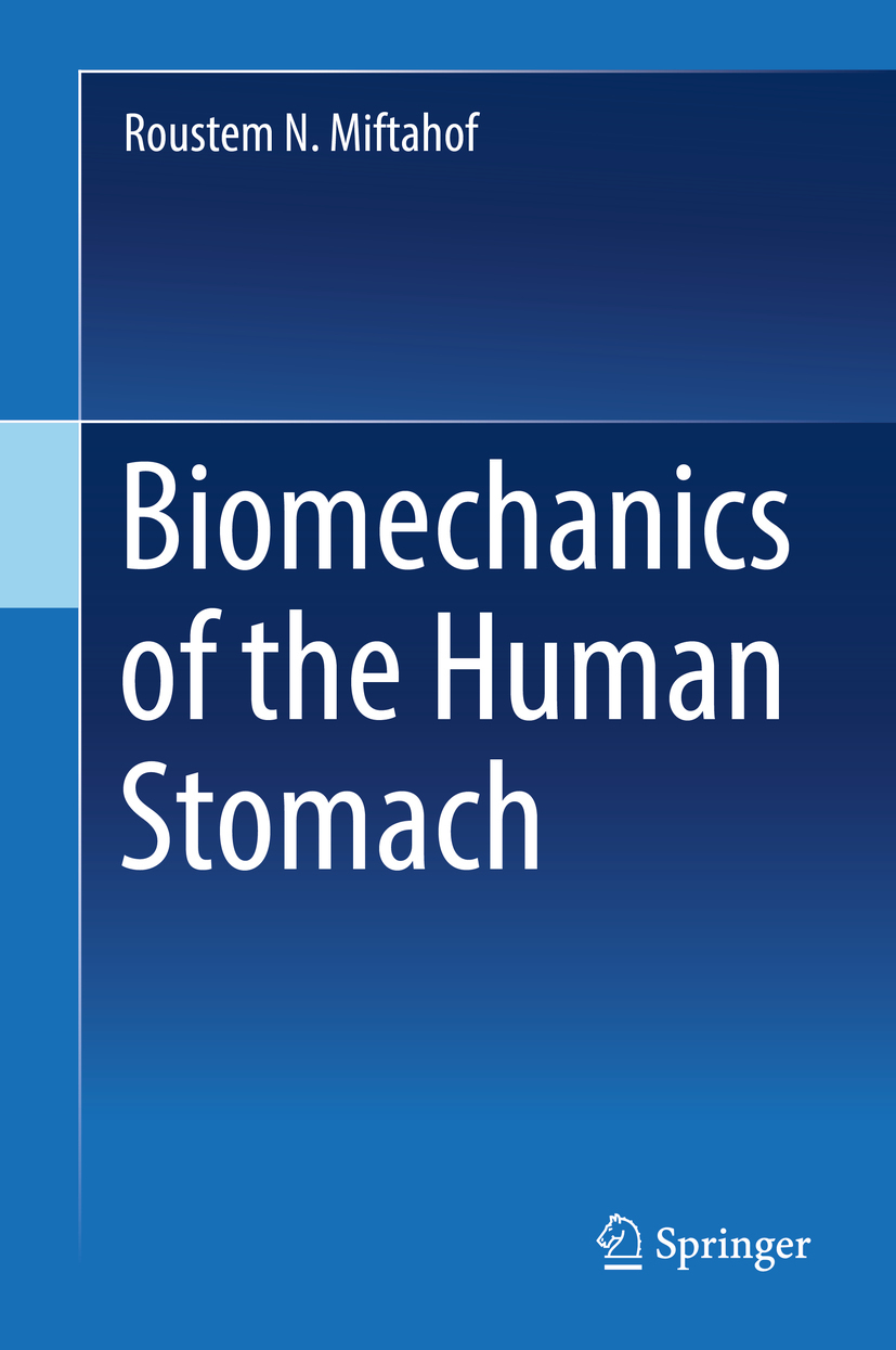 Miftahof, Roustem N. - Biomechanics of the Human Stomach, ebook