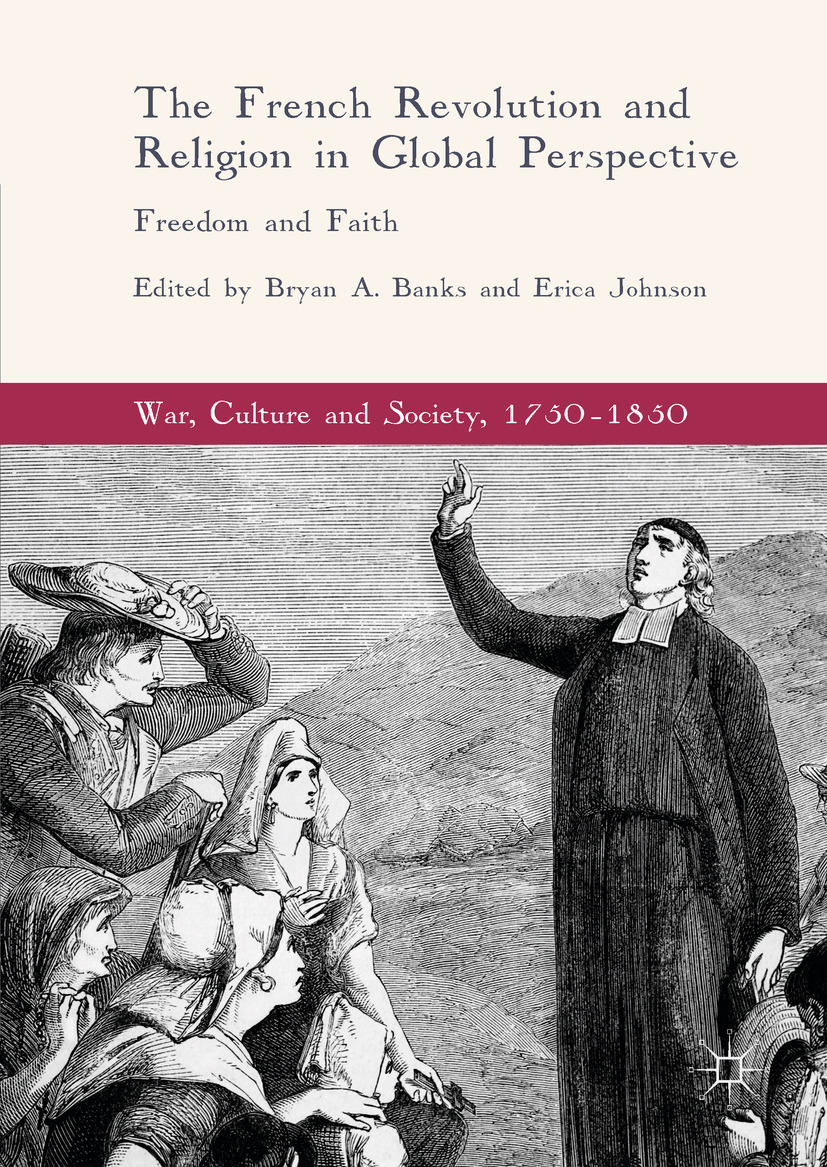 Banks, Bryan A. - The French Revolution and Religion in Global Perspective, ebook