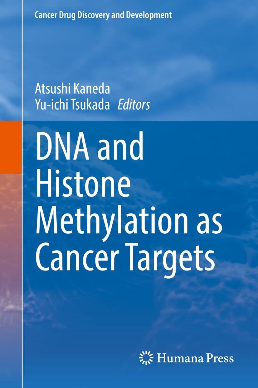 Kaneda, Atsushi - DNA and Histone Methylation as Cancer Targets, e-bok