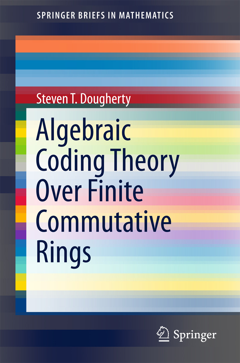 Dougherty, Steven T. - Algebraic Coding Theory Over Finite Commutative Rings, ebook
