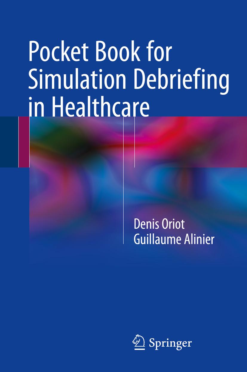 Alinier, Guillaume - Pocket Book for Simulation Debriefing in Healthcare, ebook