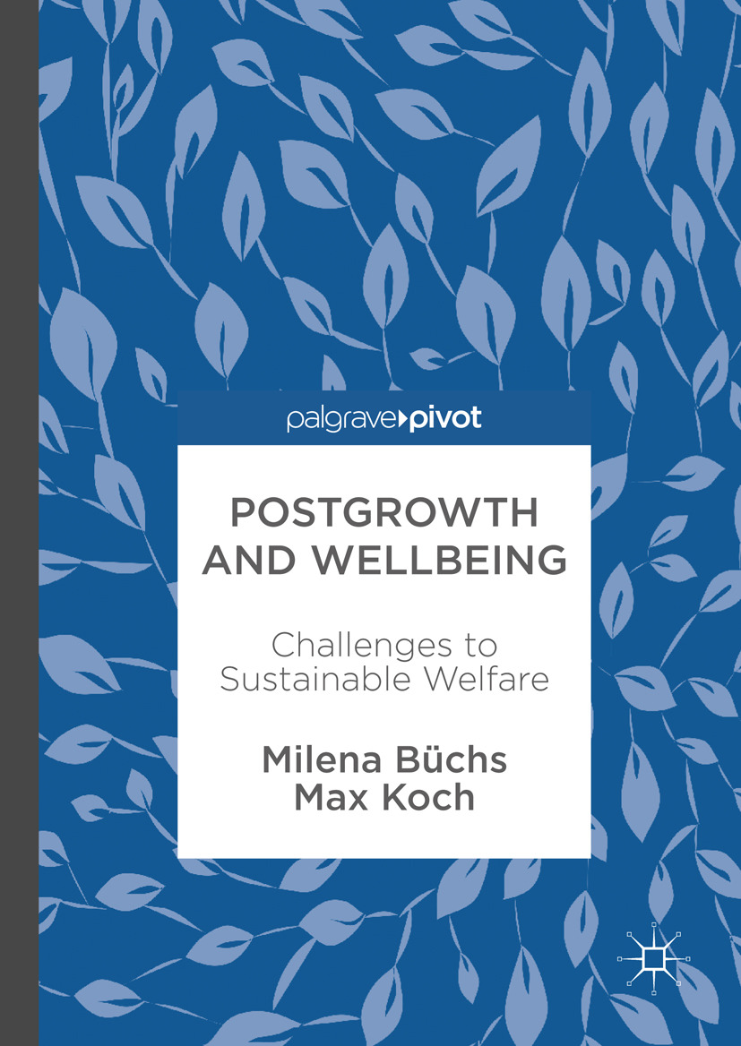 Büchs, Milena - Postgrowth and Wellbeing, ebook