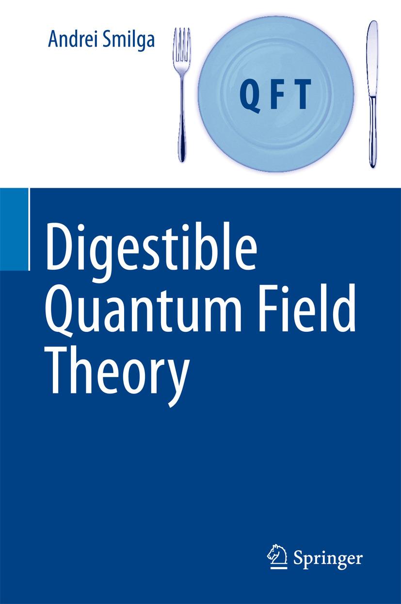 Smilga, Andrei - Digestible Quantum Field Theory, e-bok