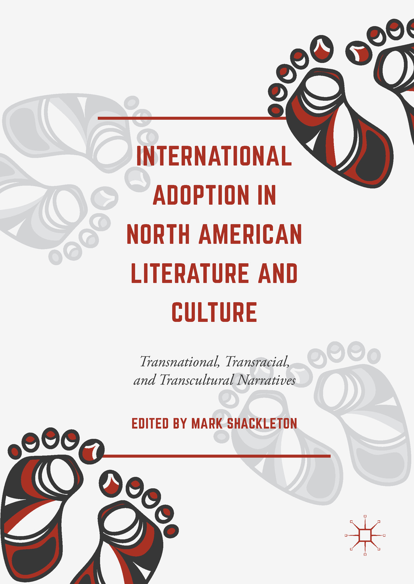 Shackleton, Mark - International Adoption in North American Literature and Culture, e-kirja